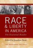 Race and Liberty in America 9780813125459