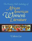 The Prentice Hall Anthology of African American Women's Literature 9780130485465