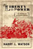 Liberty and Power 2nd Edition