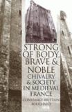 Strong of Body, Brave and Noble 1st Edition