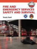Fire and Emergency Services Safety and Survival 9780137015481