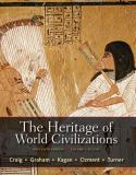 The Heritage of World Civilizations 9780205835485