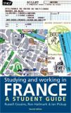 Studying and Working in France 9780719055485