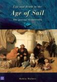 Life and Death in the Age of Sail 9780868405490