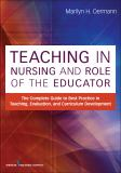 Teaching in Nursing and Role of the Educator 9780826195531