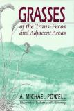 Grasses of the Trans-Pecos and Adjacent Areas 9780292765535