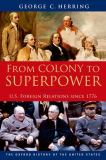 From Colony to Superpower 1st Edition