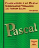 Fundamentals of Pascal, Understanding Programming and Problem Solving 9780314205544