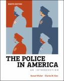 LL Walker, Police in America 8th Edition