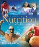 Nutrition for Health, Fitness and Sport 9th Edition