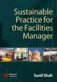 Sustainable Practice for the Facilities Manager