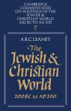 The Jewish and Christian World 200 BC to AD 200 9780521285575
