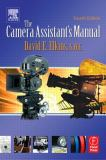 The Camera Assistant's Manual 9780240805580