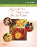 Study Guide for Maternity and Women's Health Care 11th Edition