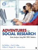 Adventures in Social Research 8th Edition