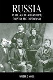 Russia in the Age of Alexander II, Tolstoy and Dostoevsky 9781898855590
