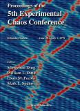 Proceedings of the 5th Experimental Chaos Conference 9789810245610