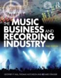 The Music Business and Recording Industry 3rd Edition
