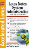 Lotus Notes System Administration 9780071345620