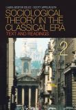 Sociological Theory in the Classical Era 2nd Edition