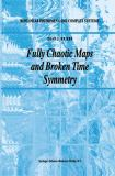 Fully Chaotic Maps and Broken Time Symmetry 9780792355649