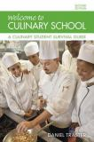 Welcome to Culinary School 2nd Edition