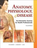 Anatomy, Physiology, and Disease 2nd Edition