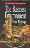 The Business Environment in Hong Kong 9780195905663