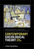 Contemporary Sociological Theory 3rd Edition