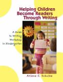 Helping Children Become Readers Through Writing 9780872075665