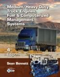 Medium/Heavy Duty Truck Engines, Fuel and Computerized Management Systems 4th Edition