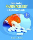 Understanding Pharmacology for Health Professionals 4th Edition