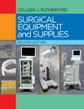 Surgical Equipment and Supplies 2nd Edition