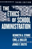 The Ethics of School Administration 3rd Edition