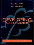 Developing Adult Learners 9780787945732