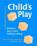 Child's Play 1st Edition