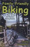 Family-Friendly Biking in New Jersey and Eastern Pennsylvania 9780813535746
