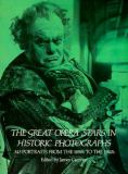 The Great Opera Stars in Historic Photographs 9780486235752