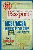 Mike Meyers' MCSE/MCSA Windows Server 2003 Active Directory Certification Passport (Exam 70-294) 9780072225754