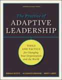 The Practice of Adaptive Leadership 1st Edition