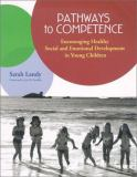 Pathways to Competence 9781557665775