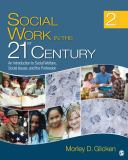 Social Work in the 21st Century 2nd Edition