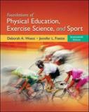 Foundations of Physical Education, Exercise Science, and Sport 9780078095788
