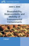Bioavailability, Bioaccessibility and Mobility of Environmental Contaminants 9780470025789