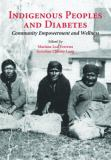 Indigenous Peoples and Diabetes 9780890895801