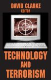 Technology and Terrorism 9780765805805