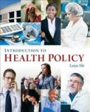 Introduction to Health Policy 1st Edition