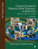 Criminal Conduct and Substance Abuse Treatment for Adolescents 2nd Edition
