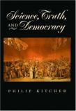 Science, Truth, and Democracy 9780195145830