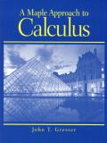 A Maple Approach to Calculus 9780130105837